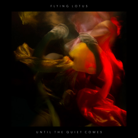 Until The Quiet Comes - Flying Lotus