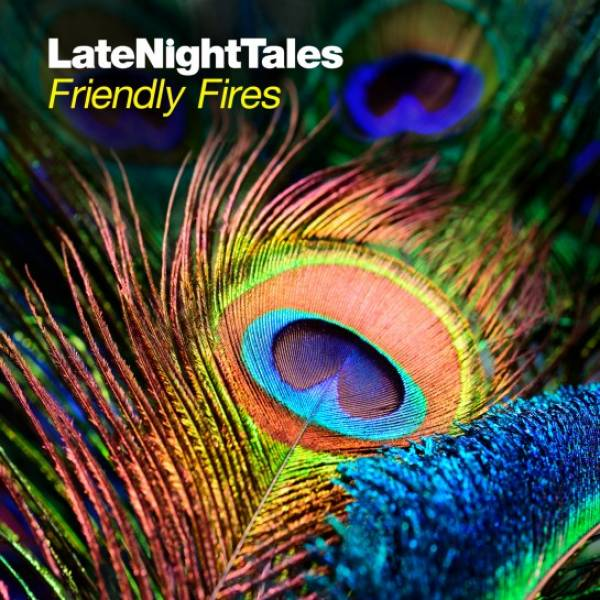 Late Night Tales - Friendly Fire