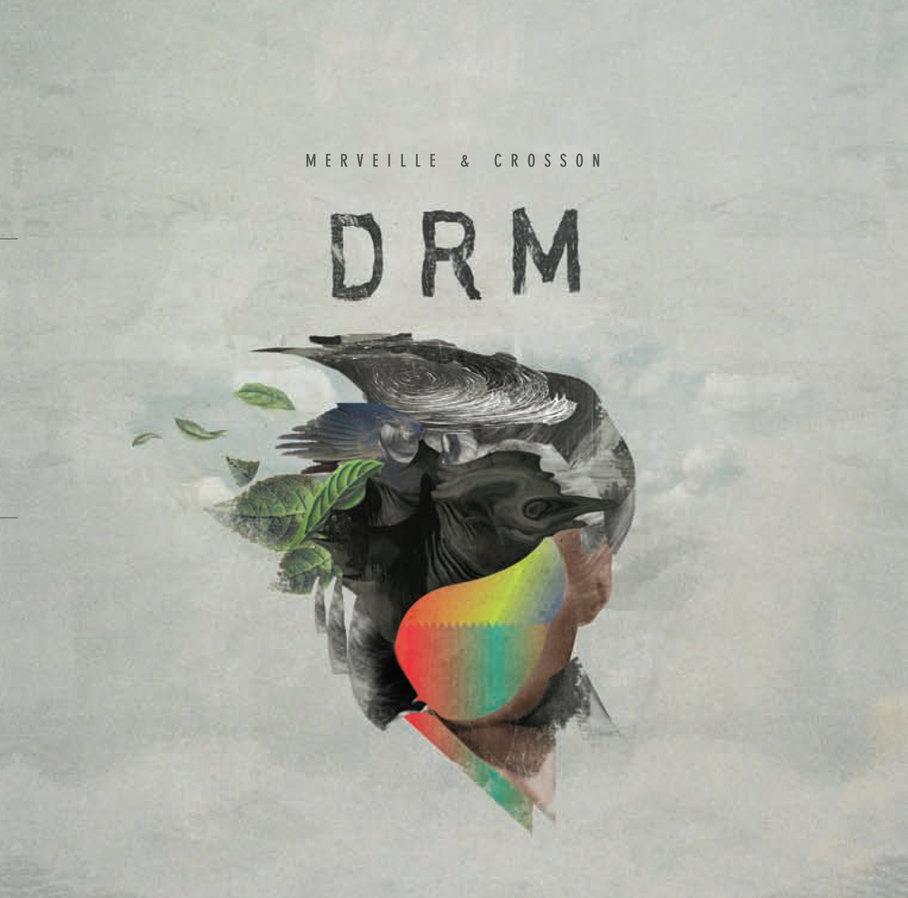 DRM - Merveille & Crosson