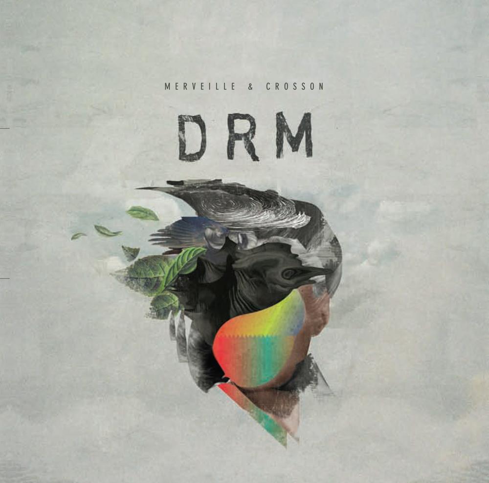DRM - Merveille & Crosson