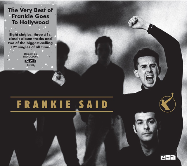 Frankie Said - Frankie Goes To Hollywood