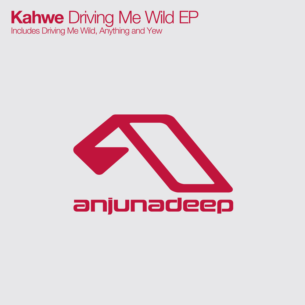 Driving Me Wild EP - Kahwe