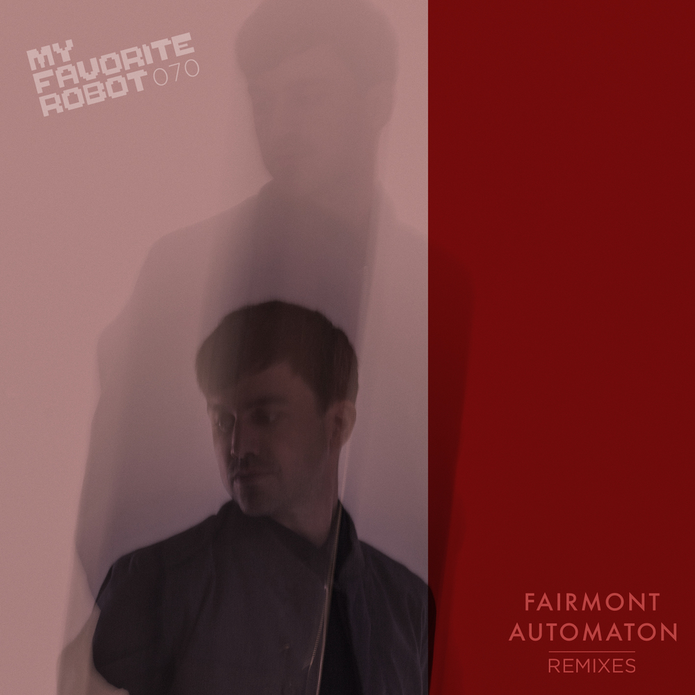 Automaton Remixes - Fairmont
