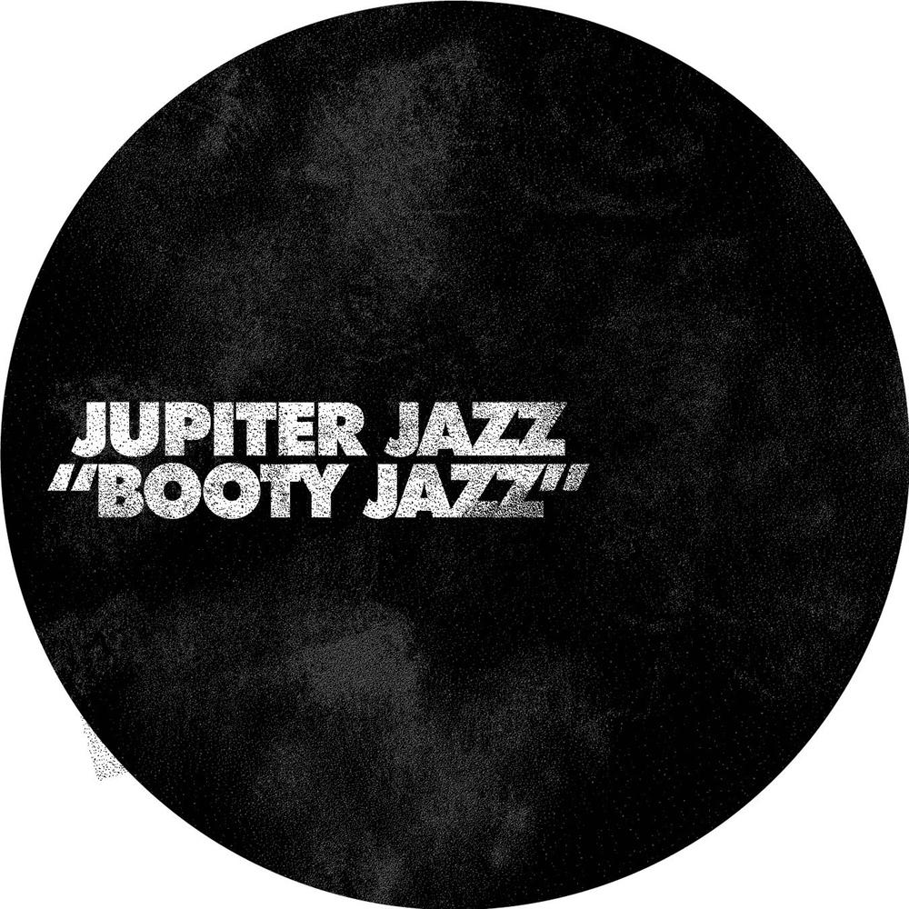 Booty Jazz EP - Jupiter Jazz