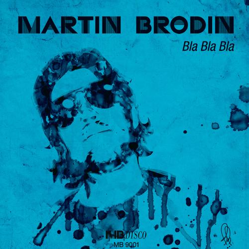 Bla Bla Bla - Martin Brodin
