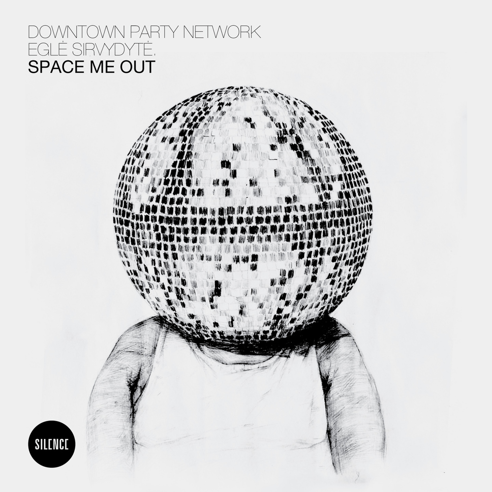 Space Me Out - Downtown Party Newtwork ft. Egle Sirvydyte