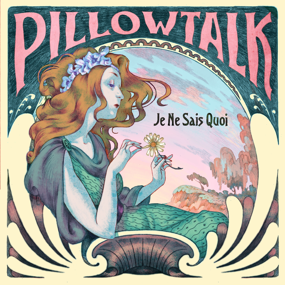 Je Ne Said Quoi - PillowTalk