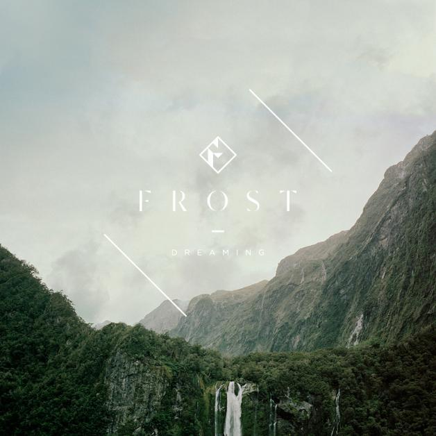 Dreaming - FROST