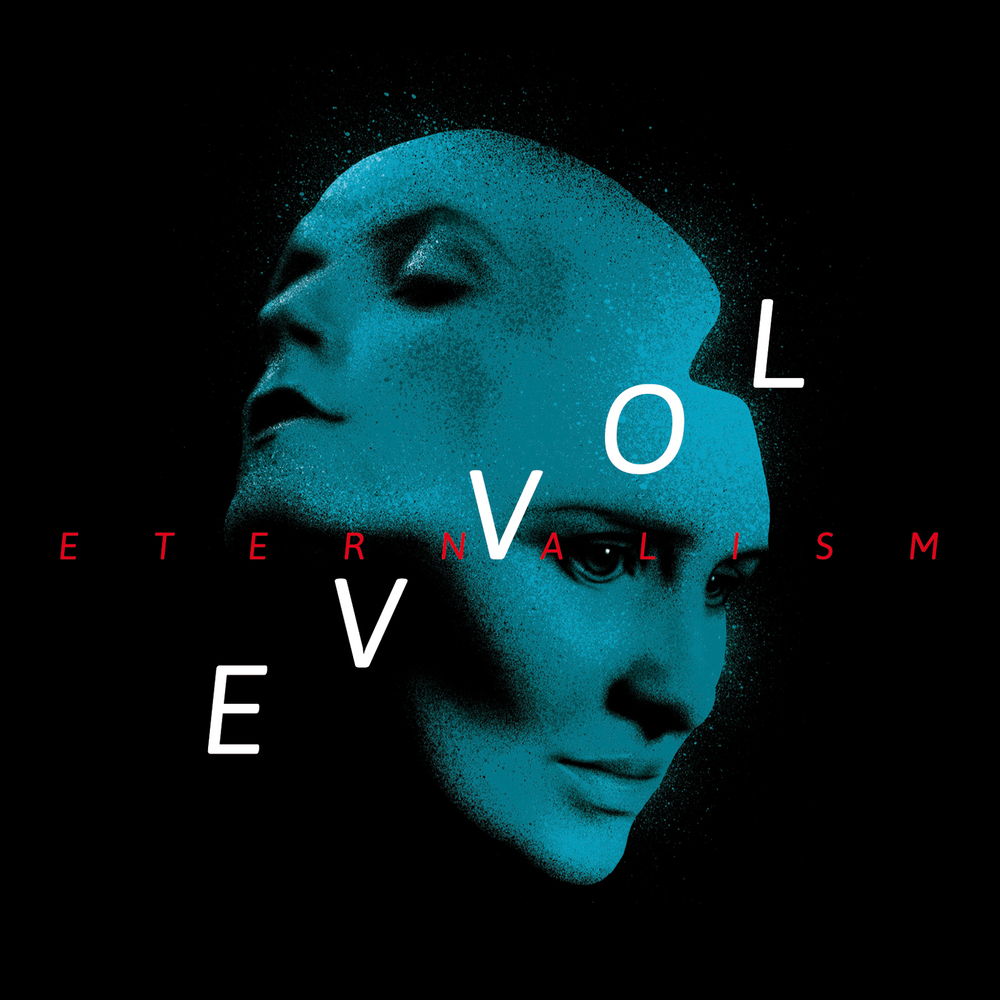 Eternalism - Evvol