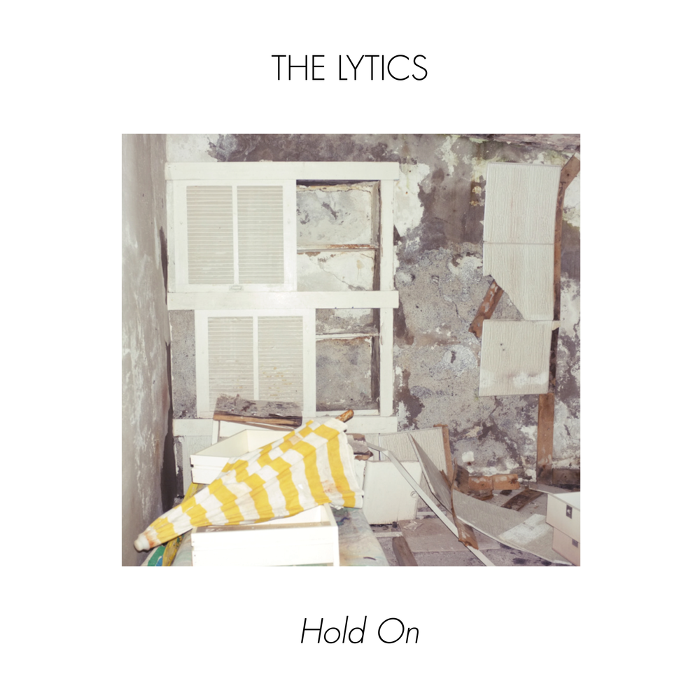 Hold On - The Lytics