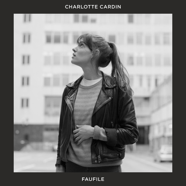Faufile - Charlotte Cardin