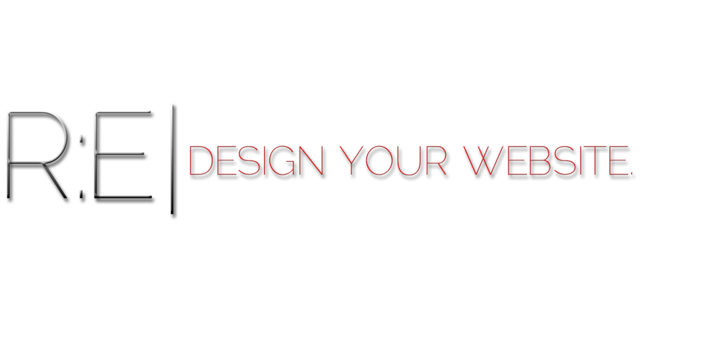 RE | DESIGN YOUR WEBSITE.
