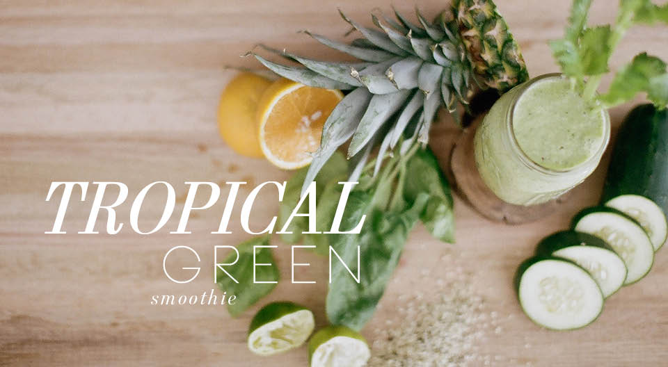 64 Recipe_tropical green smoothie.jpg