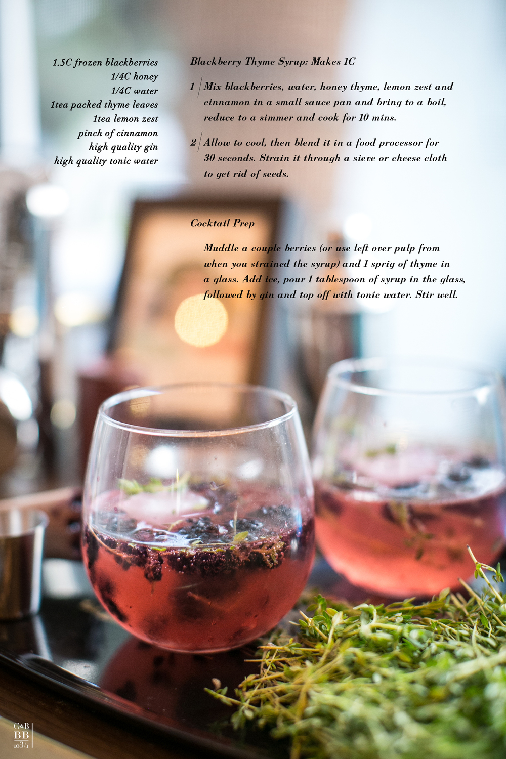 Blackberry and Thyme Gin & Tonic , Recipe by Ginger & Birch, Photo by Lily Glass