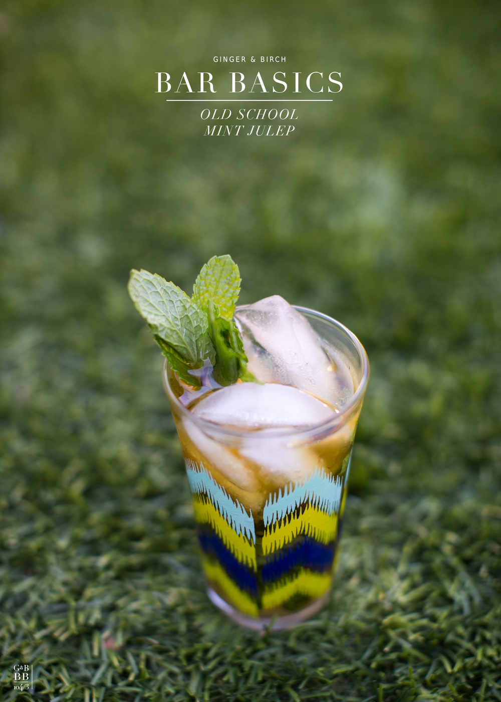 Old Fashioned Mint Julep / Kentucky Derby