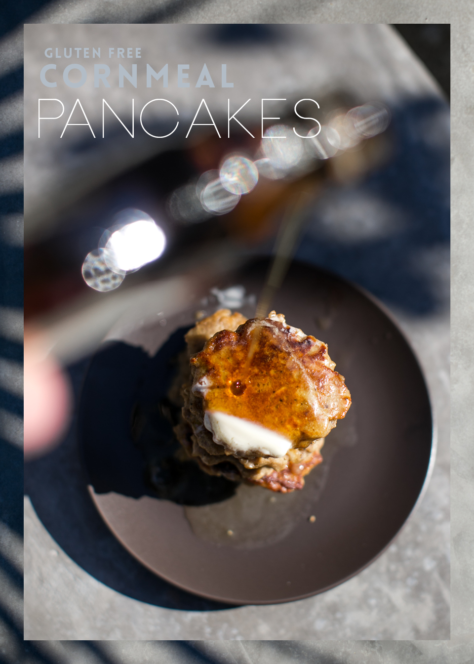 Gluten Free Cornmeal Pancakes by ginger & birch / photography by Lily Glass