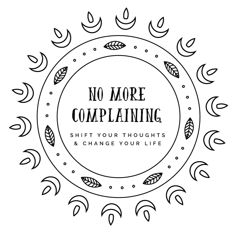 no complaining. positive vibes only.