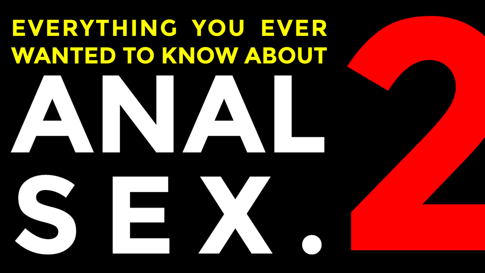 everything you ever wanted to know about sex