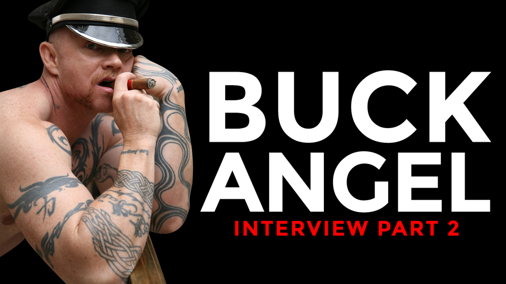 The second part of our interview with Buck Angel