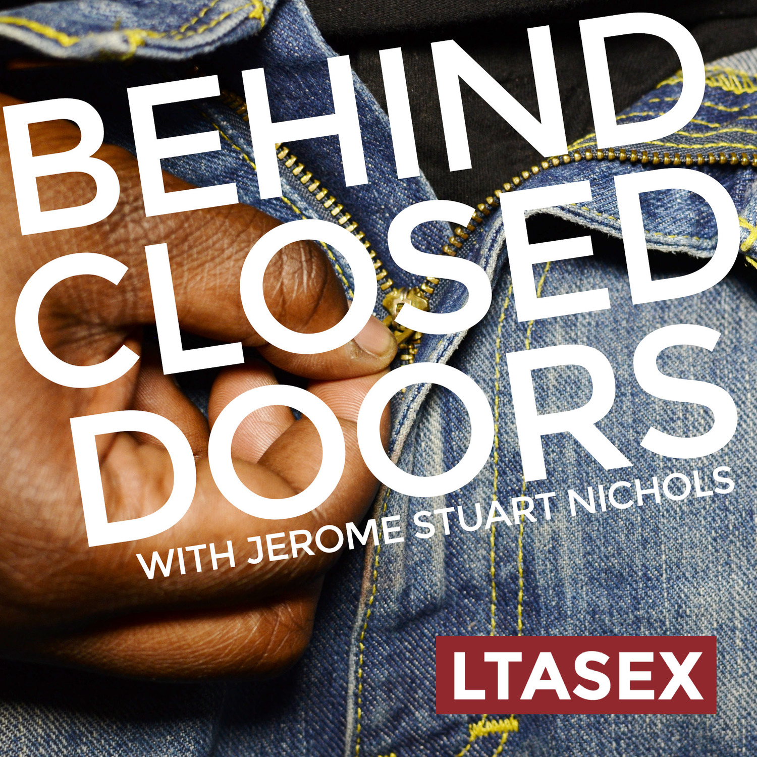 Behind Closed Doors Podcast - LTASEX