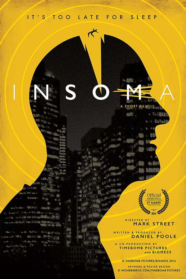 Were Excited To Showcase Our Latest Poster Design For The Upcoming Short Film INSOMA Premiering At 2014 St Albans Festival This May