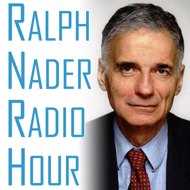 Ralph Nadar, consumer advocate. Show hosts a variety of experts on a host of topics that effect the everyday consumer.