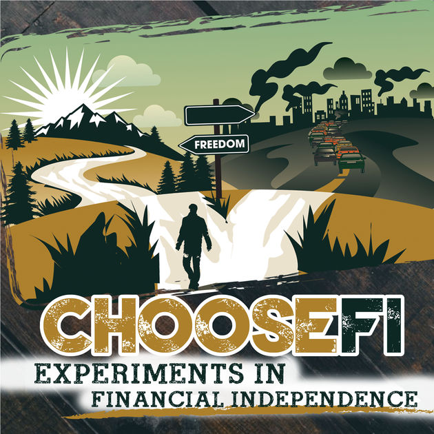 Choose FI is two guys that have built a community sharing ideas on how to become financial independent. After listening to one episode, I started binge listening to their entire library!