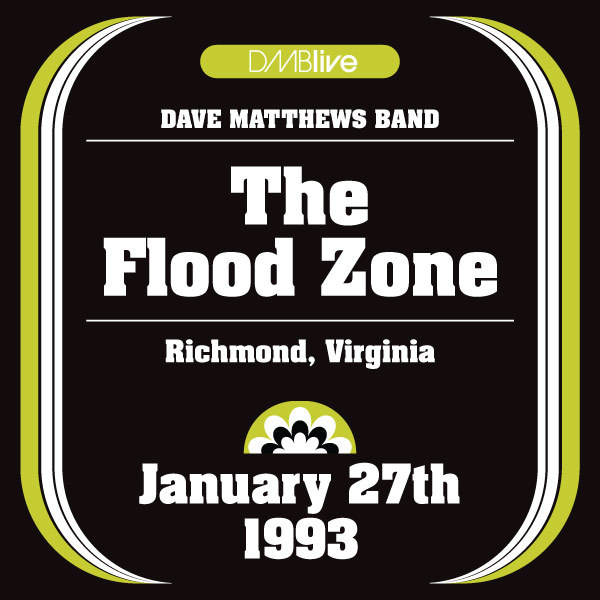 DMBLive: The Flood Zone - Richmond, VA -1993-01-27