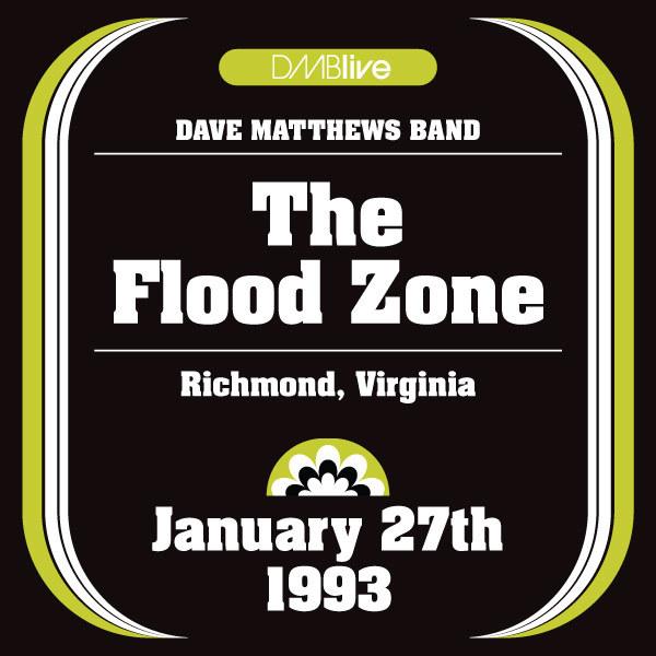 DMBLive: The Flood Zone - Richmond, VA -1993-01-27