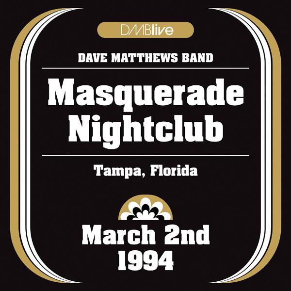 DMBLive: Masquerade Nightclub - Tampa, FL - 1994-03-02