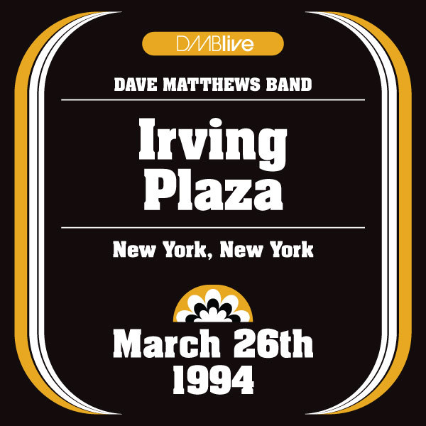 DMBLive: Irving Plaza - New York, NY - 1995-03-26