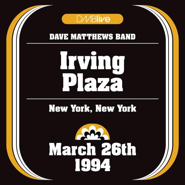 DMBLive: Irving Plaza - New York, NY - 1995-03-26