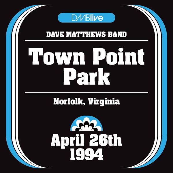 DMBLive: Town Point Park - Norfolk, VA - 1994-04-26