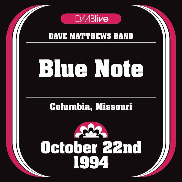 DMBLive: Blue Note - Columbia, MI - 1994-10-22