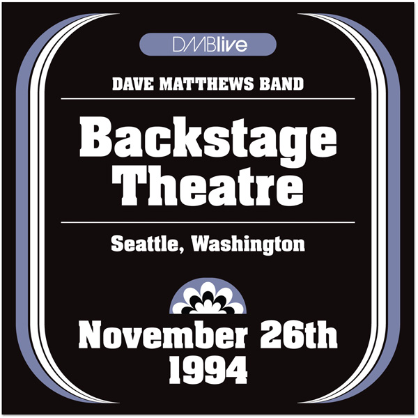 DMBLive: Backstage Theatre - Seattle, WA - 1994-11-26