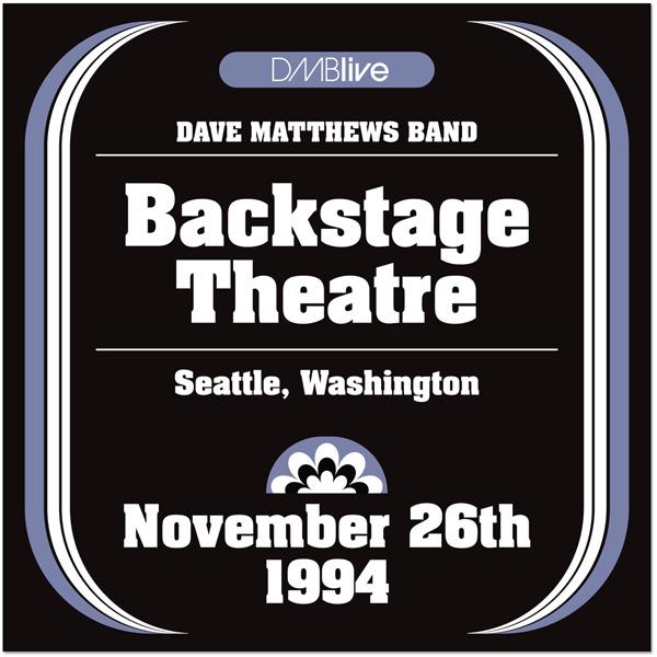 DMBLive: Backstage Theatre - Seattle, WA - 1994-11-26
