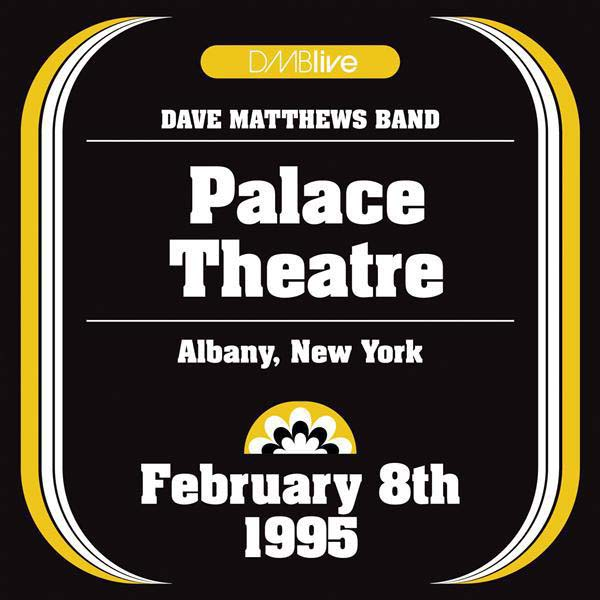DMBLive: Palace Theatre, Albany, New York - 1995.02.08