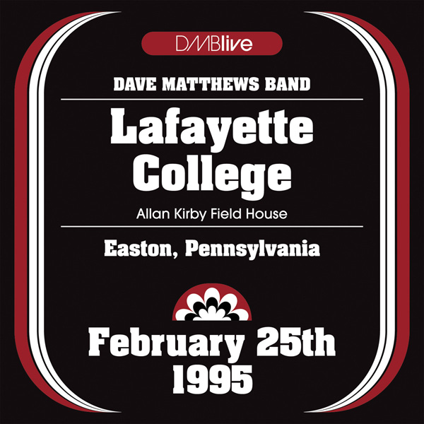 DMBLive: Lafayette College - Easton, PA - 1995-02-25