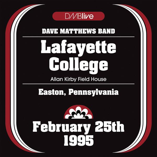 DMBLive: Lafayette College - Easton, PA - 1995-02-25