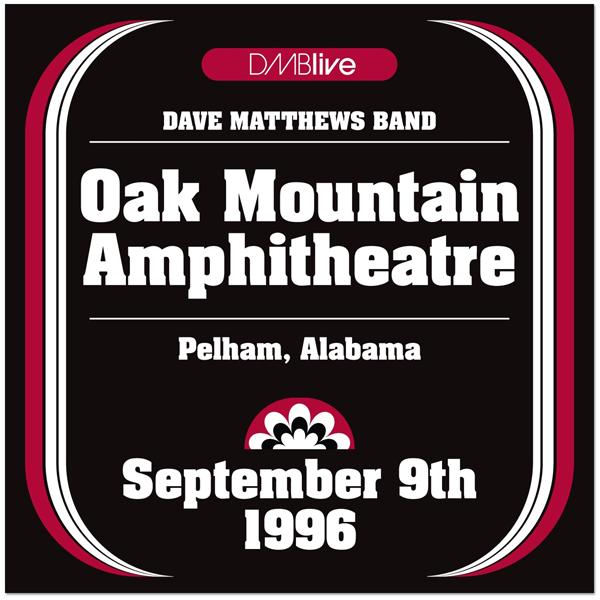 DMBLive: Oak Mountain Amphitheatre - Pelham, AL - 1996-09-09