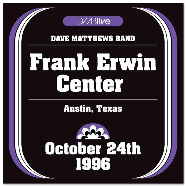 DMBLive: Frank Erwin Center - Austin, TX - 1996-10-24