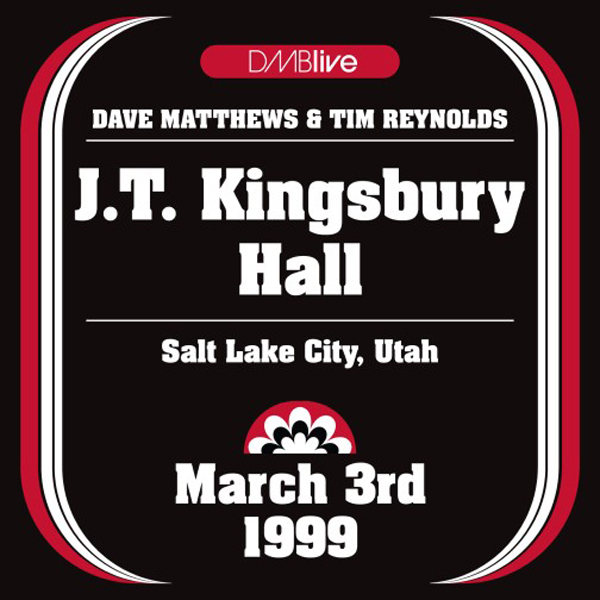 DMBLive: J.T. Kingsbury Hall - Salt Lake City, UT - 1999.03.03