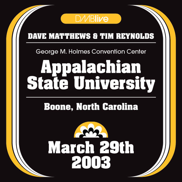 DMBLive: Appalachian State University - Boone, NC - 2003-03-29