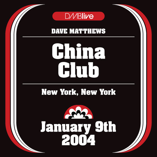 DMBLive: China Club - New York, NY - 2004-01-09