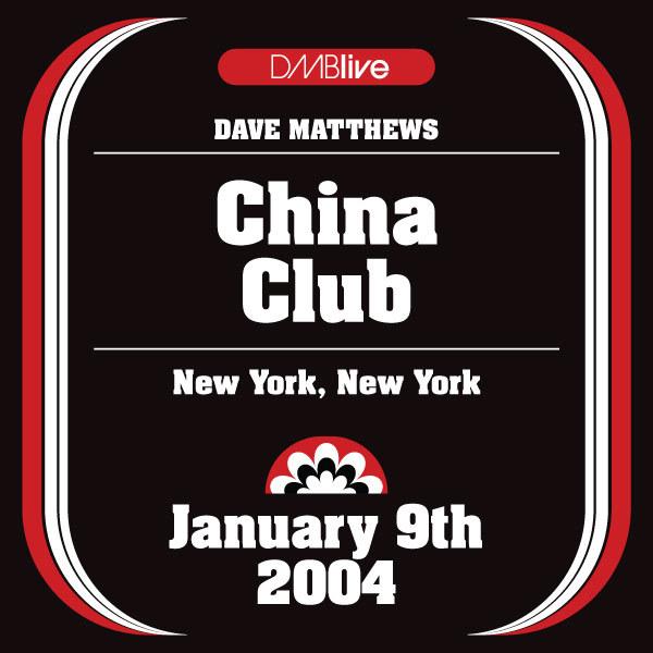 DMBLive: China Club - New York, NY - 2004-01-09