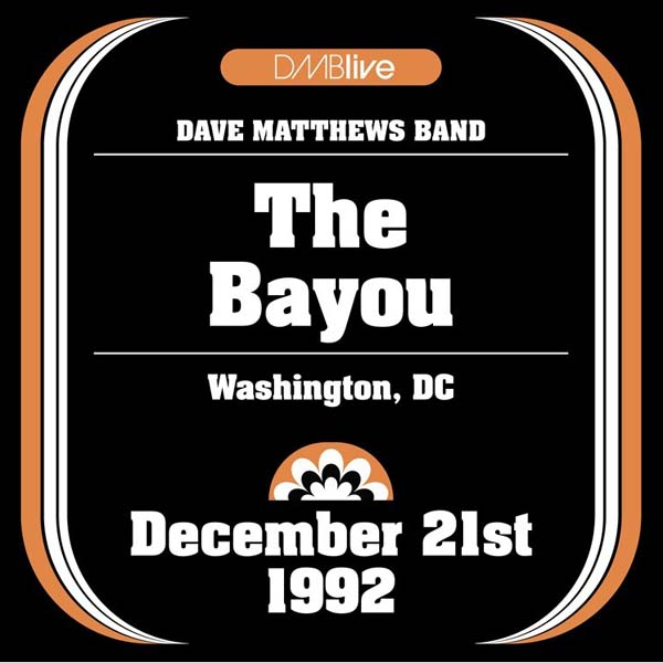 DMBLive: The Bayou - Washington, DC 1992-12-21