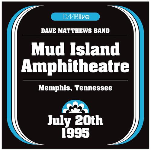 DMBLive: Mud Island Amphitheatre - Memphis, TN - 1995-07-20