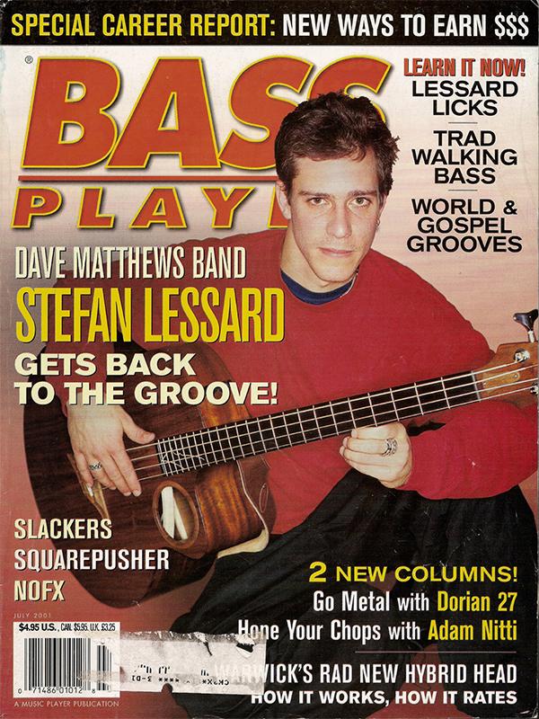 Bass Player - July 2001