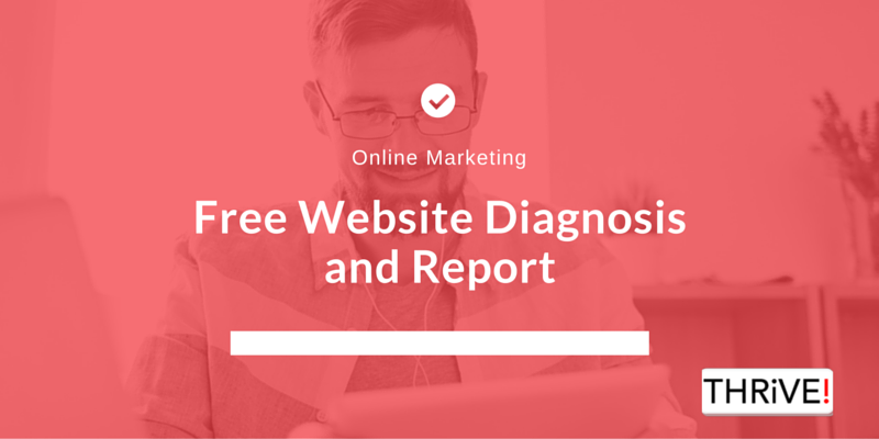 free-website-diagnosis-report-thrive-media-group