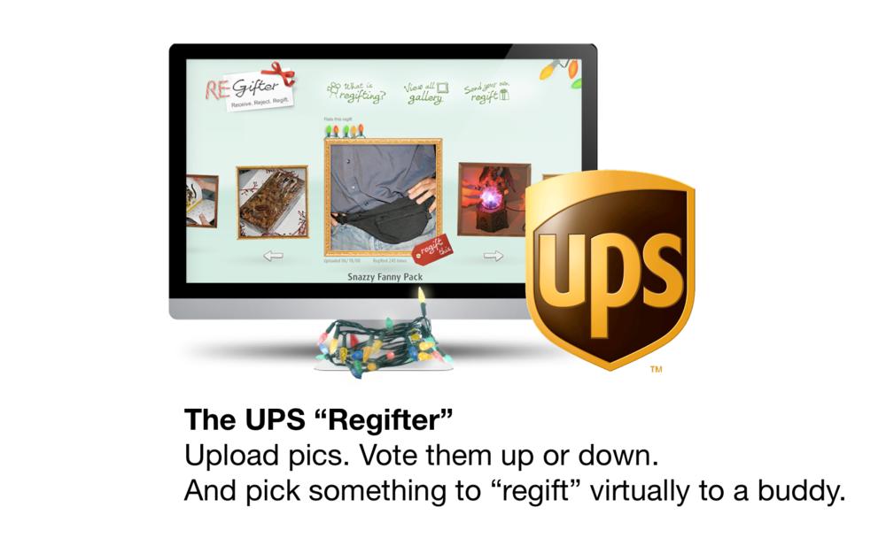 The UPS Regifter